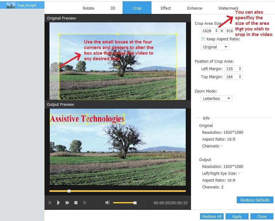 Crop video feature